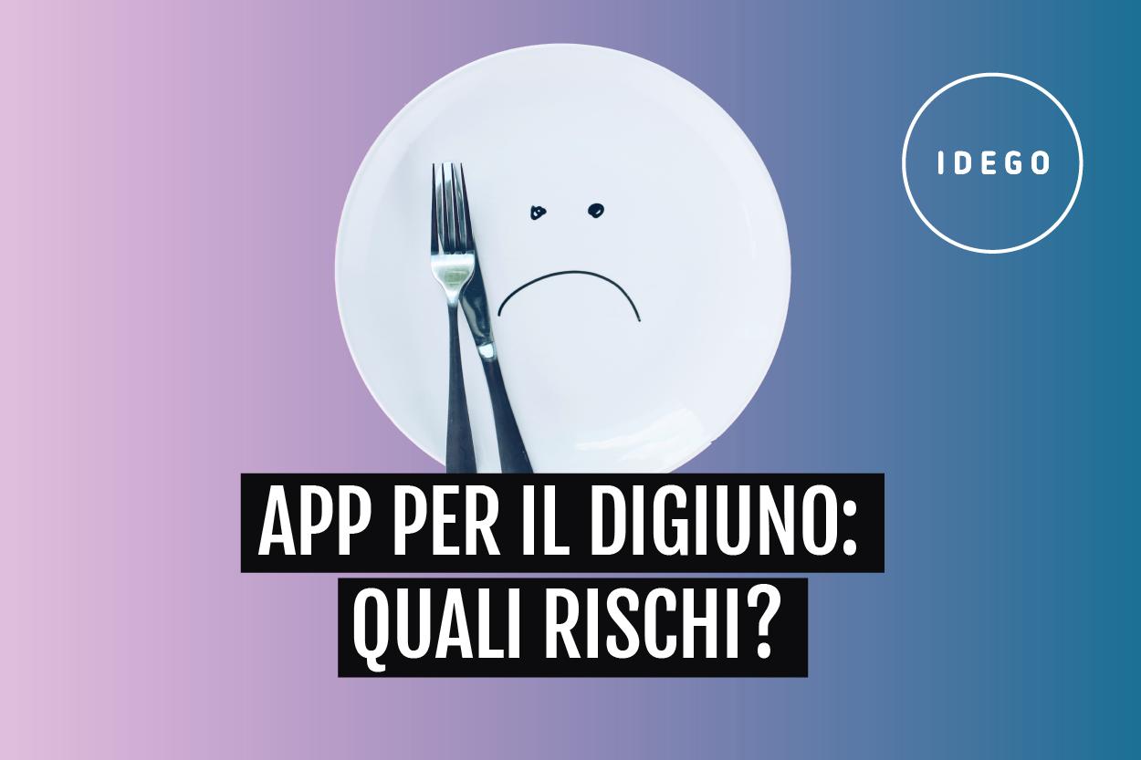 App Per Il Digiuno: Quali Rischi?