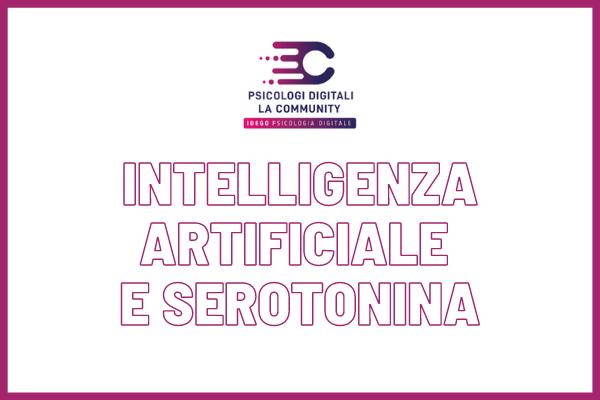 L'Intelligenza Artificiale Che Traccia La Serotonina